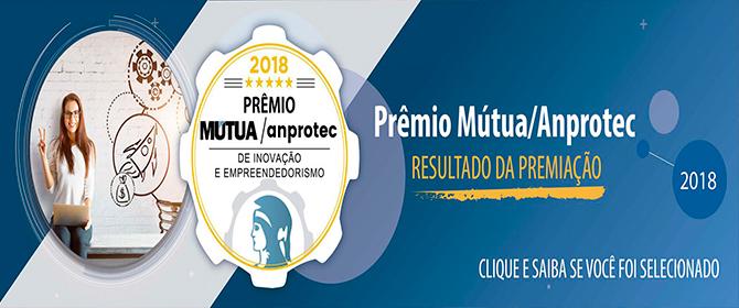 Resultado: ganhadores do Prêmio Mútua/Anprotec 2018 vão para a 75ª Soea