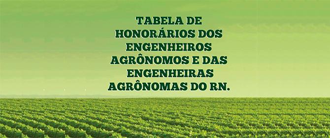 Tabela de Honorários Dos Engenheiros Agrônomos e das Engenheiras Agrônomas do RN